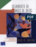 Procesamiento de bases de datos- fundamentos- diseño e implementación Escrito por David M. Kroenke