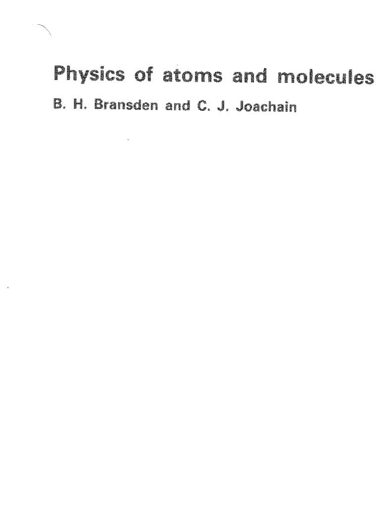 58703121 bransden b h joachain c j physics of atoms and molecules rh pt scribd com Student Solutions Manual bransden and joachain quantum mechanics solutions manual