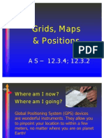 Grids, Maps & Positions as 12.3.4 12.3.2
