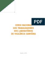 Censo+Nacional+Dos+Trabalhadores+Dos+Laboratorios+de+Vigilancia+Sanitaria