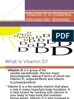 Role of Vitamin D in Diabetes and Cardiovascular