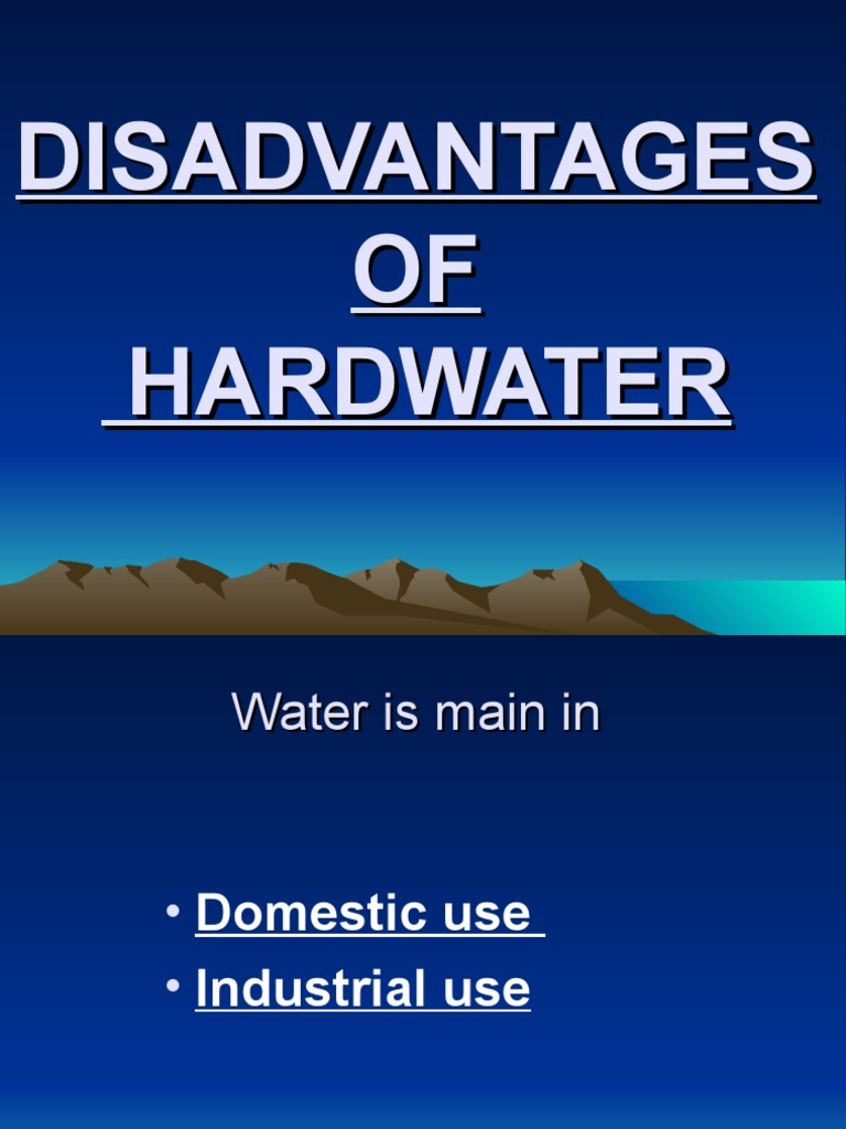 disadvantages of hard water in industries