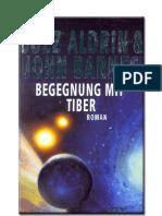 Aldrin, Buzz & Barnes, John - Begegnung Mit Tiber