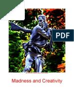 Madness and Creativity