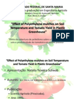 Effect of Polyethylene mulches on soil Temperature and Tomato Yield in Plastic Greenhouse - Por Natalia Teixeira Schwab