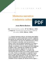 Memoria narrativa e industria cultural