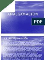 1 A. AMALGAMACIÓN