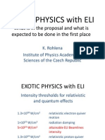 K. Rohlena-EXOTIC PHYSICS with ELI – What is in the proposal and what is expected to be done in the first place