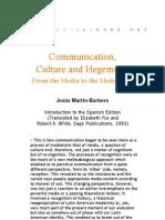 Communication Culture and Hegemony - Introduction JMB