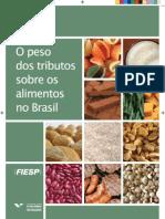O peso dos tributos sobre os alimentos no Brasil