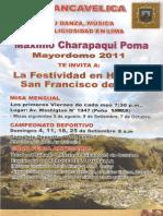 """FESTIVIDAD EN HONOR A SAN FRANCISCO DE ASIS, PATRÓN DEL C. N. """"LA VICTORIA DE AYACUCHO"""" HUANCAVELICA- PERU 2011"""