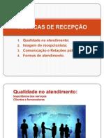 TÉCNICAS DE RECEPÇÃO power point