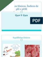 Q40 Q49 EQUILÍBRIOS IÔNICOS BR