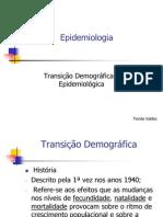 Epidemiologia Transição Demográfica e Epidemiológica