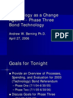 Technology as a Change - Phase Three Bond Update