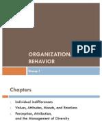 Organizational Behavior GROUP 1