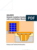 Seismic Isolation Systems With Lead Rubber Bearings (LRB)
