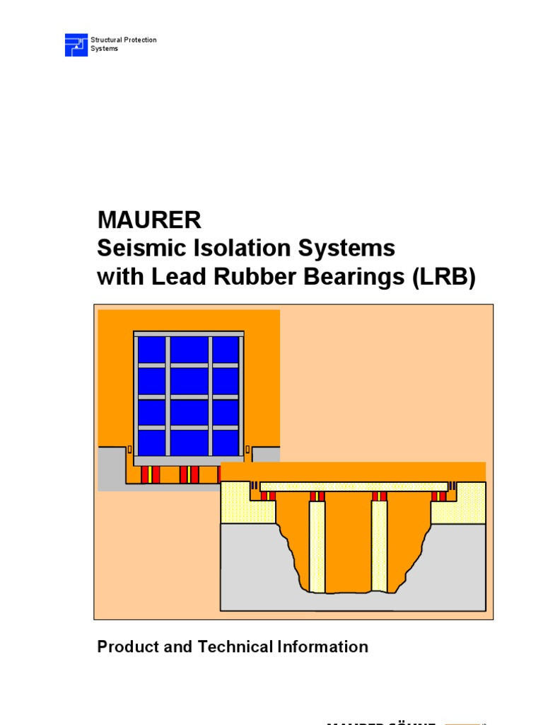 seismic isolation systems with lead rubber bearings lrb rh es scribd com Base Isolation Design Base Isolation Design