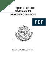 LoQueNoDebeIgnorarElMaestroMason1