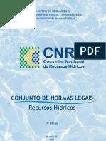 CNRH_Conj_de_Normas_Legais_Recursos_Hidricos_7a_ed_versao_para_web