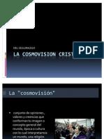 La Cosmovision Cristiana