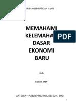 Memahami Kelemahan Dasar Ekonomi Baru (Internet Version)