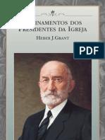 Ensinamentos Dos Presidentes Da Igreja - Hebre j. Grant