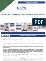 Informe 2011 Medios de Comunicación en Redes Sociales (GAD3) - JUL11