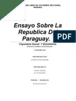 Ensayo Sobre La Republica Del Paraguay La Su Coyuntura Social y Economic A.