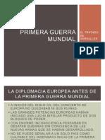 DÉCIMA CLASE, PRIMERA GUERRA MUNDIAL DIPLOMACIA