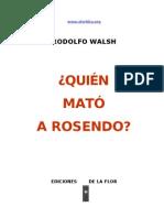 Walsh, Rodolfo - Quien Mato a Rosendo