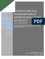 Introduccion a La Programacion de Microcontroladores Pic en C-John Caipa