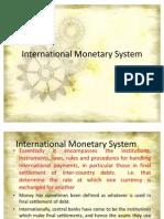 internationalmonetarysystem-110412025020-phpapp01