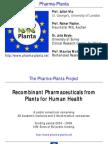 Pharma Plant A Press Briefing July 2011