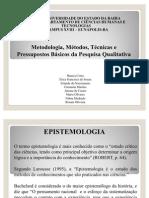 Metodologia, Métodos, Técnicas e Pressupostos Básicos da Pesquisa Qualitativa