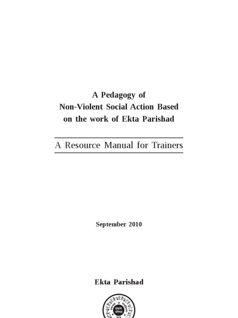 A Pedagogy of Non-Violent Social Action Based on the work of Ekta Parishad:  a Resource Manual for Trainers | Nonviolence | Leadership & Mentoring