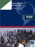 Asistencia Humanitaria en caso de Desastres (Guía para proveer ayuda eficaz)