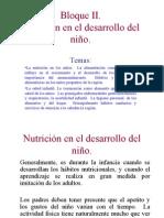 BLOQUE II Nutrición en El Desarrollo Del Niño.
