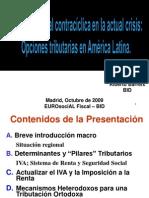 2009 - Opciones Tributarias en América Latina - Política Fiscal Contracíclica en la actual crisis