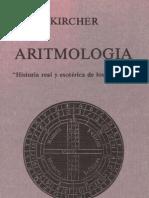 ATHANASIUS KIRCHER Aritmologia, Historia Real y Esotérica de los Números