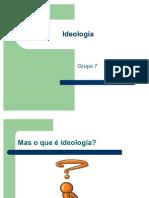 Slide de Ideologia