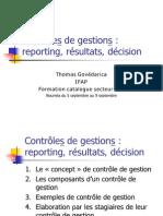 Contrôles de gestions - reporting, résultats, décision