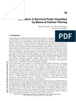 InTech-Estimation of Electrical Power Quantities by Means of Kalman Filtering 2