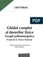 Ghidul Complet Al Durerilor Fizice Terapii Psihoenergetice Michel Odoul