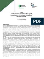 Corso Per Operatori Integrazione Lavorativa Di Persone Con Problemi Di Consumo Di Sostanze - II Edizione