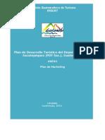 Plan de mercadeo de desarrollo turístico para el departamento de Sacatepéquez, Guatemala