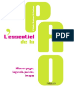L'Essentiel de La PAO - Mise en Pages, Logiciels Polices, Images