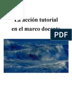 La acción tutorial en el marco docente