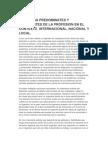 Practicas Predominates y Emergentes de La Profesion en El Contexto Internacional