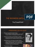Kierkegaard - Sickness Unto Death PPT